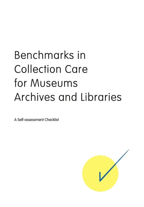 Cover of Benchmarks in Collection Care for Museums Archives and Libraries