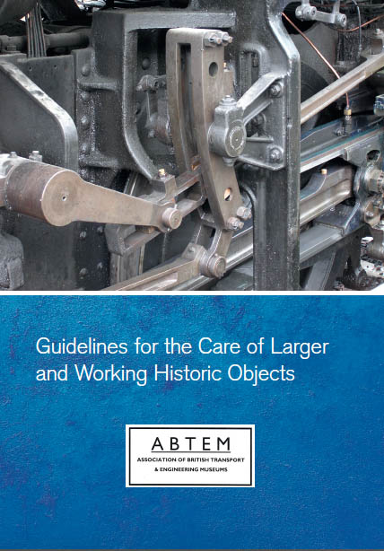 Cover of Guidelines for the Care of Larger and Working Historic Object